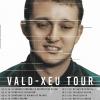 "Vald - ""Xeu Tour"" Palladium Genève Tickets"