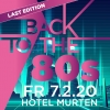 Back to the 80s Hotel Murten Murten Tickets