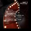 Le Flon autrement: Cabaret ! BCV Concert Hall Lausanne Tickets