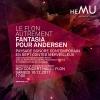 Le Flon autrement: Fantasia pour Andersen BCV Concert Hall Lausanne Billets