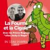 La Fourmi et la Cigale Salle Point favre Chêne-Bourg Billets