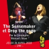 The Sensemaker et Drop the Gogo Salle Point favre Chêne-Bourg Tickets