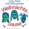 Livio, Dave und Effes grosse Weihnachts-Sause Südpol Luzern Biglietti