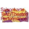Saisonkarte Tanz/Theater/Performance Südpol Luzern Billets