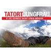 Tatort Jungfrau Diverse Locations Diverse Orte Tickets