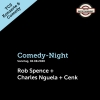 Comedy-Night: Rob Spence + Charles Nguela + Cenk TCS Zentrum Betzholz Hinwil (ZH) Tickets