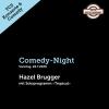 Comedy-Night: Hazel Brugger TCS Zentrum Betzholz Hinwil (ZH) Biglietti