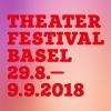 Theaterfestival Basel 2018 Diverse Locations Diverse Orte Tickets