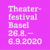 Theaterfestival Basel 2020 Several locations Several cities Tickets