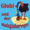 Globi und der Madagaskarvogel Stadt Casino Frauenfeld Billets