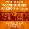 Peter Roth: Toggenburger Passion Berner Münster Bern Tickets