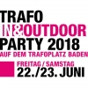 Trafo In & Outdoor Party 2: Tagespass FR/SA Trafoplatz Baden Biglietti