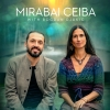 Mirabai Ceiba Several locations Several cities Tickets