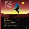 Heal Play Love Daytimer w/ Armen Miran Viertel Dach Basel Biglietti