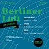 Berliner Luft - Live Spektakel Viertel Klub Basel Tickets