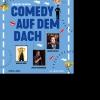 Comedy auf dem _Dach Viertel Dach Basel Biglietti