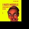 I Hate Models at Viertel Klub Viertel Klub Basel Tickets