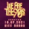 We are the 90s Kiff, Saal Aarau Biglietti