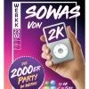 Sowas von 2K Werkk Kulturlokal Baden Tickets