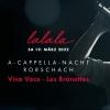 A-Cappella-Nacht Rorschach Würth Haus Rorschach Billets