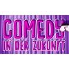 Comedy in der Zukunft Club Zukunft Zürich Billets