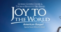 Joy to the World - American Gospel