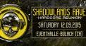Shadowlands Rave Hardcore Reunion
