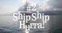 Ship Ship Hurra!