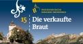 Werdenberger Schloss-Festspiele - Die verkaufte Braut