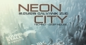 Neon City w/ Dominik Eulberg