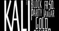 Block Party w/ Dan Gerous & Kali