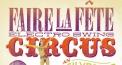 Faire La F�te - Electro Swing Circus