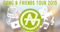 Gang & Friends Tour 2015