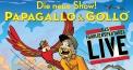 Kinderfest mit Papagallo & Gollo zu Gunsten der Stiftung Theodora