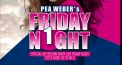 Pea Weber's Friday Night-Party / Official Aftershow-Party der Radio 1 Friday Night Style-Party by Schild