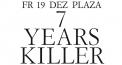 7 Years Killer: Gesaffelstein (F), Maelstrom (F) u.a.