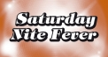 Saturday Nite Fever