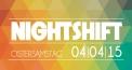 Nightshift pres.