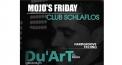 Mojo's Friday - Du'Art