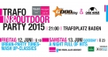 Trafo In & Outdoor Party