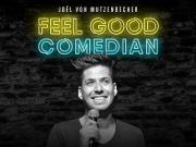 Joël von Mutzenbecher - Feel Good Comedian - Try-Out