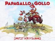 Papagallo & Gollo - Zmitzt dür d'Schwiiz