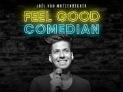 Joël von Mutzenbecher Feel Good Comedian