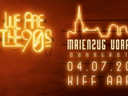 We are the 90s - Die Maienzug Vorabend Afterparty
