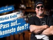 Verschoben: markus krebs - pass auf.... kennste den?!