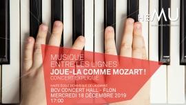 Joue-la comme Mozart ! BCV Concert Hall Lausanne Billets