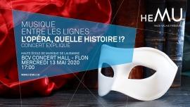 L'Opéra, quelle histoire !? BCV Concert Hall Lausanne Billets