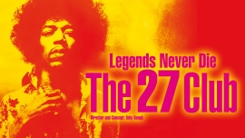 The 27 Club - Legends Never Die MAAG Halle Zürich Tickets