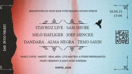 Heal Play Love day into night Viertel Klub Basel Tickets
