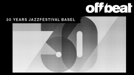 30 Years Jazzfestival Basel Several locations Several cities Tickets